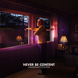 Never Be Content